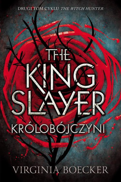 The King Slayer. Królobójczyni
