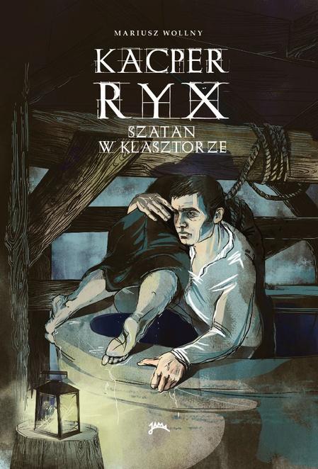 Kacper Ryx - Szatan w klasztorze - Mariusz Wollny