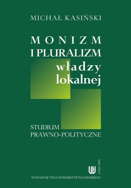 Monizm i pluralizm władzy lokalnej