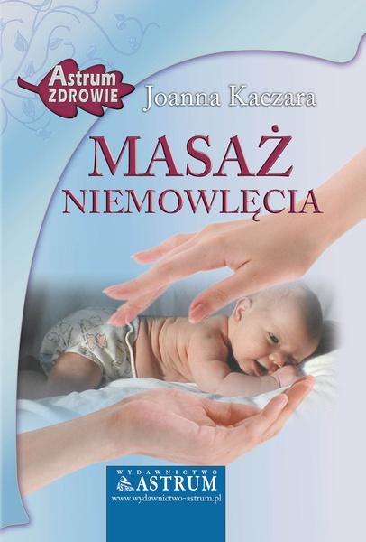 Masaż niemowlęcia