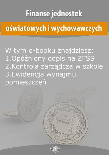 Finanse jednostek oświatowych i wychowawczych, wydanie sierpień 2015 r.